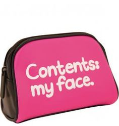 cosmetic bag! Hahaha this is great, I love this
