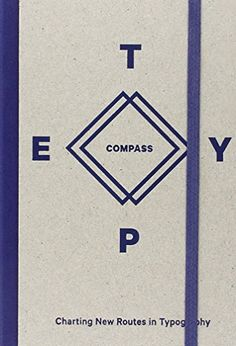 Type Compass: Charting New Routes in Typography: Amazon.de: Michael Brenner: Fremdsprachige Bücher