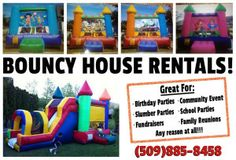 Bouncy House Rentals in the Wenatchee area!  Great deals!  Long hours!  They have tables and chairs too... helped make our six year old's birthday a success!
