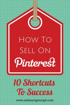 Tips to sell successfully on Pinterest. | via @borntobesocial