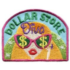 Dollar Store Diva (Iron On) Embroidered Patch by E-Patches & Crests Cool Patches, Pin And Patches, Sew On Patches, Girl Scout Badges, Brownie Girl Scouts, Boy Scouts, Girl Scout Patches, Girl Scout Leader, Iron On Embroidered Patches