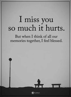 So sad quotes sad life quotes about inspirational so much it hurts i miss you sad Sad Life Quotes, I Miss You Quotes, Missing You Quotes, Missing You So Much, Miss You Dad, Grieving Quotes, It Hurts Me, Memories Quotes, Motivation