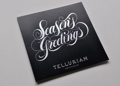 Script Type- Tellurian – Season's Greetings - Luke Lucas – Typographer | Graphic Designer | Art Director