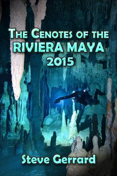 My new book...THE CENOTES OF THE RIVIERA MAYA 2015 is to be published very soon.  Photo by @StevePennGerrar