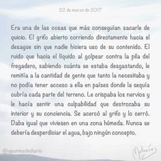 22 de marzo de 2017 : #MicrocuentoZ #: #microcuento #microcuentos #microcuentos2017 #microrrelato  #apuntesdediario #cuento #breve #literatura #relato #texto #text #artistsoninstagram  #marzo #march #201703 #mediodia #noon ##agua #diamundialdelagua #díamundialdelagua