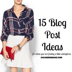 15 Blog Post Ideas for When You Are Feeling Uninspired | colormebrave.com | #blogging #blogposts #seo