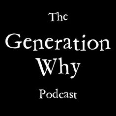 Unsolved murders, controversies, mysteries, conspiracies, & true crime. Visit  thegenerationwhypodcast.com  for all of our past episodes.
