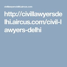 Civil lawyers are the lawyers who handle the cases of civil law violations. The number of civil lawyers is increasing as the result of high legal issue rate. This will create a big confusion in the people while selecting a lawyer. So here we provide a way to choose the best civil lawyer. Just check out this link http://www.pathlegal.in/Advocates/Civil/Delhi/
