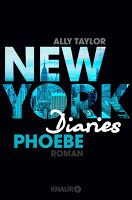 Book-addicted: [Rezension] Ally Taylor - New York Diaries 03 - Ph...