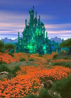 You can't hop on a plane and go to Oz or Emerald City, but I have been there many times in my imagination.
