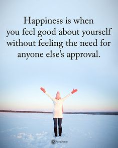 Double TAP if you agree. Happiness is when you feel good about yourself without feeling the need for anyone else's approval. Feel Good Quotes, Happy Quotes, Best Quotes, Positive Life, Positive Quotes, Coaching Questions, Coach Quotes, Words Of Wisdom Quotes, Power Of Positivity