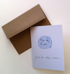 Don't be blue moon cheer up card A2 4.25 x 5.5 by HushandGael, $5.00