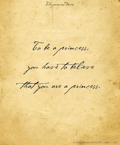Disney Quotes - i am positive i am a princess Cute Quotes, Words Quotes, Wise Words, Sayings, Im A Princess, Princess Quotes, Princess Diaries Quotes, Disney Quotes, Movie Quotes