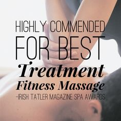 Highly Commended for Best Treatment – Fitness Massage – Irish Tatler Magazine Spa Awards 2014 www. Hotel Spa, Irish, Massage, Awards, Cards Against Humanity, Magazine, Fitness, Irish People, Magazines