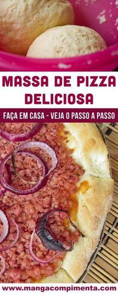 Massa de Pizza - aprenda a fazer em casa esse delicioso lanche do final da tarde!