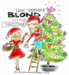 Have yourself a blond little christmas Amsterdam Winter, Amsterdam Christmas, Blond Amsterdam, Amsterdam Images, Happy Holidays Wishes, Christmas Illustration, Christmas Quotes, Happy Colors, Illustrations And Posters