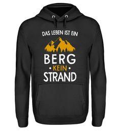 Berge - Das Leben ist ein Berg T-Shirt