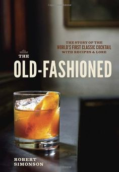 How to make our Old Fashioned recipe at home. Plus, lots of extra twists for how to make it best and have some fun.