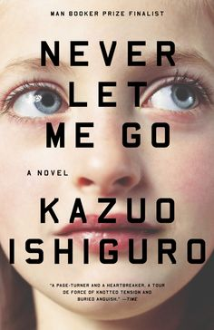 Never Let Me Go by Kazuo Ishiguro. Pinned from Diane Keaton's board.