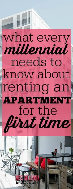 What Every Millennial Needs to Know About Renting an Apartment For the First Time - Miss Millennia Magazine- Where Millennials Learn to Adult