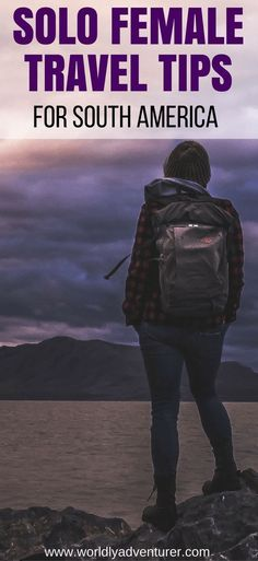 solo female travel tips | South America | female travel articles | solo travel destinations | travel safety hacks | woman | for female travellers | women. #southamericatravel #traveltipsforwomen #travelhacksforwomen #traveldestinations #womentraveltips