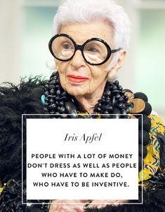 Τα 10 styling tips & quotes της Iris Apfel - Φωτογραφία 9