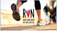 Run with your heart. Not your legs.
