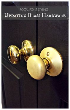 K, you should try this! Just sand the knob to get the shiny off for a matte gold. Read the article. FOCAL POINT STYLING: Painting Interior Doors Black & Updating Brass Hardware