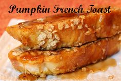 #Pumpkin French Toast ~ the recipe. #Recipe #FrenchToast #Breakfast
