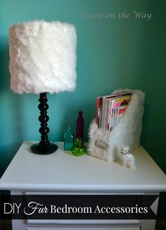 DIY Fur Bedroom Accessories from houseontheway.com. Using faux fur, I covered a lampshade, pencil holder and a magazine holder for my daughter's bedroom.