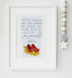 The Wizard Of Oz Glinda Dorothy Red Shoes Quote Print Keepsake
