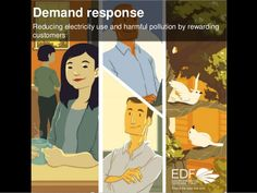 How does Demand Response reduce electricity use? by Environmental Defense Fund via slideshare