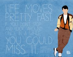 For Michael: Ferris Bueller Quote by Rachel Krueger print or poster Ferris Bueller Quotes, Movies Showing, Movies And Tv Shows, Citations Film, Life Moves Pretty Fast, Favorite Movie Quotes, Favorite Things, Day Off, Great Movies