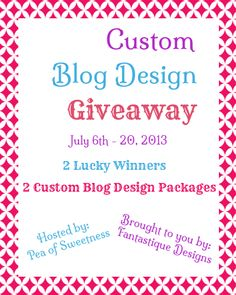 Custom Blog Design Giveaway (ends 7/20)
