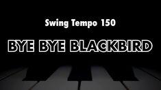 Bye Bye Blackbird, Jazz Standard, Backing Tracks, Jazz Musicians