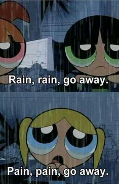since when were powerpuff girls so relatable Powerpuff Girls Quotes, Powerpuff Girls Wallpaper, Bubbles Powerpuff Girls, The Powerpuff Girls, Girl Memes, Girl Humor, Girl Quotes, Cartoon Quotes, Funny Quotes