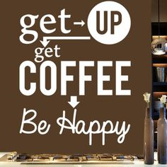 Get up, get coffee.  Be happy.  Via @brendabill123. #coffee #coffeequotes