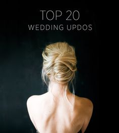 Top 20 Wedding Updos - DIY