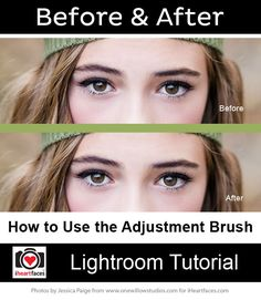 Introduction to the Adjustment Brush in Lightroom - http://www.iheartfaces.com/2013/10/using-adjustment-brush-in-lightroom/