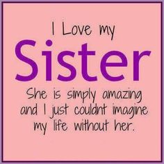 dd34831e86ed77fbc61e2518221fc67d sister love quotes sister sayings i love you sister quotes quotesgram rayna ) pinterest