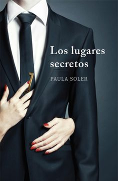 Los lugares secretos - Paula Soler Books To Read, My Books, I Love Reading, Film Music Books, Lectures, Keanu Reeves, Book Lists, Book Series, Filmmaking