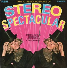 Stereo Action Orchestra* Created & Directed By Cyril Ornadel - Thrill To The Exciting Sounds Of Stereo Spectacular (Vinyl, LP, Album) at Discogs