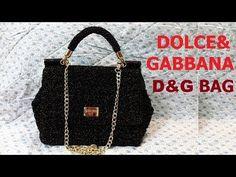 How to crochet Bag Dolce&Gabbana - Hướng Dẫn móc túi xách D&G - YouTube