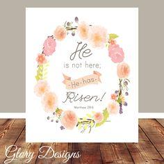 Bible Verse Easter Scripture art Matthew 28:6 He by glorydesigns