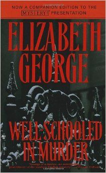 Well-Schooled in Murder (Inspector Lynley Mysteries, No. 3): Elizabeth George:When thirteen-year-old Matthew Whately goes missing from Bredgar Chambers, a prestigious public school in the heart of West Sussex, aristocratic Inspector Thomas Lynley receives a call for help from the lad's housemaster, who also happens to be an old school chum.