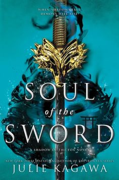 Soul of the Sword by Julie Kagawa, New Fantasy Books 2019 The Sword, Kagawa, Iron Fey, Fantasy Magic, Fantasy Books To Read, Ya Books, Reading Books, Teen Books, Reading Lists