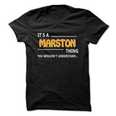 Marston thing understant ST421 - #black tee #sweatshirt organization. WANT IT => https://www.sunfrog.com/LifeStyle/Marston-thing-understant-ST421-cvxim.html?68278
