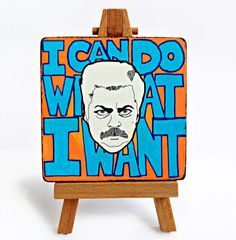 Ron Swanson I Can Do What I Want Miniature by PeachyApricot, $15.00 #ronswanson #parksandrec #nickofferman