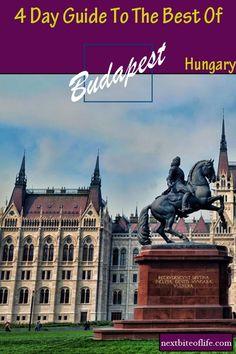 Budapest 4 day guide #Budapest #Hungary #visitbudapest #budapestguide #budapestwhattosee