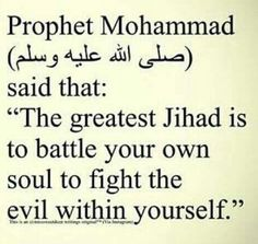 Indeed ... Its The Battle U Have to Fight - And Allah Always Wants You to Win In This Battle